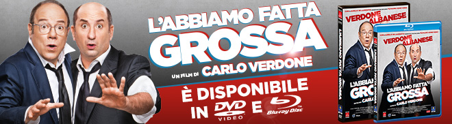L'ABBIAMO FATTA GROSSA DISPONIBILE IN HOME VIDEO